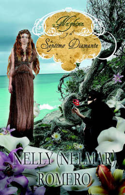 Naybina Y El Septimo Diamante by Nelmar Romero