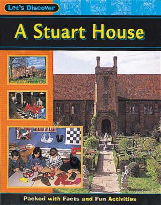 A Stuart House by Ruth Thomson