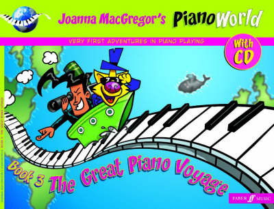 The Great Piano Voyage: v. 3 by Joanne Mcgregor