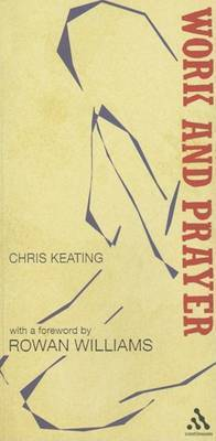 Work and Prayer by Christopher Keating
