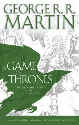 A Game of Thrones: Graphic Novel, Volume Two: Volume two by George R.R. Martin image