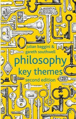 Philosophy: Key Themes by Julian Baggini