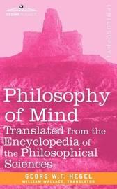 Philosophy of Mind by W F Hegel Georg W F Hegel