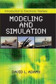 Introduction to Electronic Warfare Modeling and Simulation by David L Adamy