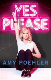 Yes Please by Amy Poehler image