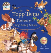 The Topp Twins Treasury of Sing-Along Stories