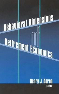 Behavioral Dimensions of Retirement Economics image
