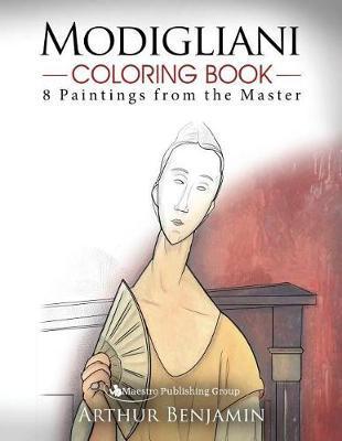 Modigliani Coloring Book by Arthur Benjamin