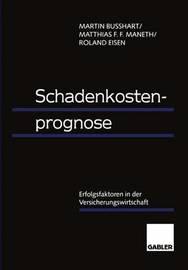 Schadenkostenprognose by Martin Busshart