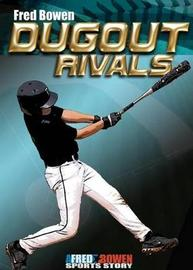 Dugout Rivals by Fred Bowen image