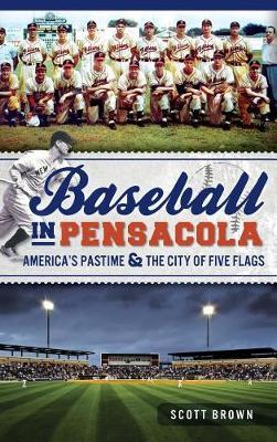 Baseball in Pensacola by Scott Brown
