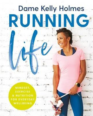 Running Life by Kelly Holmes image
