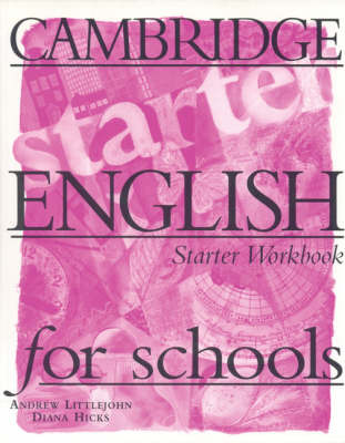 Cambridge English for Schools Starter Workbook by Andrew Littlejohn image