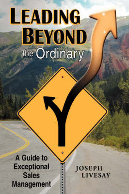 Leading Beyond the Ordinary by Joseph Livesay image