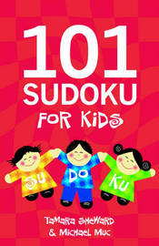 101 Sudoku for Kids by Sheward