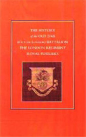 History of the Old 2/4th (City of London) Battalion the London Regiment Royal Fusiliers by Anon image
