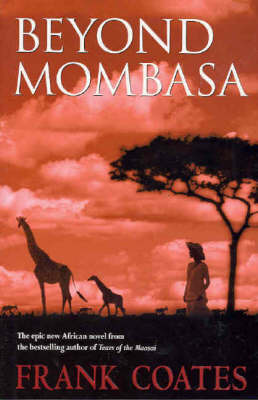 Beyond Mombasa by Frank A. Coates image