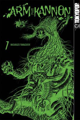 Arm of Kannon: v. 7 by Masakazu Yamaguchi image