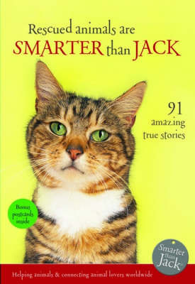 Rescued Animals are Smarter Than Jack by Lisa Richardson