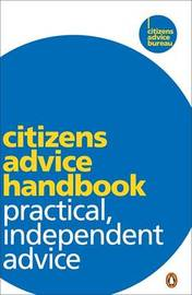 Citizens Advice Handbook: Practical, Independent Advice image