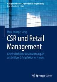 Csr Und Retail Management: Gesellschaftliche Verantwortung ALS Zukunftiger Erfolgsfaktor Im Handel