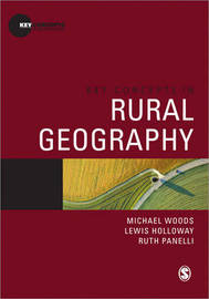 Key Concepts in Rural Geography by Michael Woods