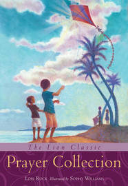 The Lion Classic Prayer Collection by Lois Rock