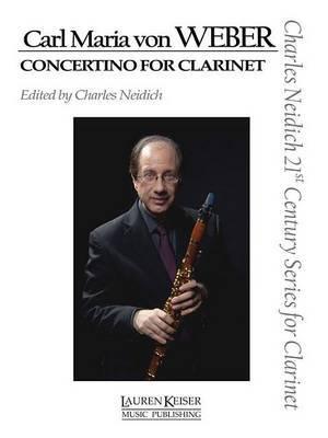 Carl Maria Von Weber - Concertino for Clarinet by Carl Maria Von Weber