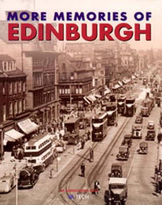 More Memories of Edinburgh