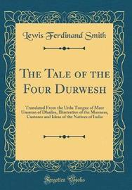 The Tale of the Four Durwesh by Lewis Ferdinand Smith image
