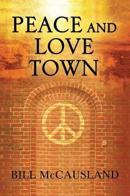Peace and Love Town by Bill McCausland image