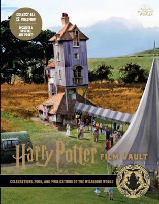 Harry Potter: The Film Vault - Volume 12 by Jody Revenson