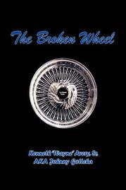 Broken Wheel by Kenneth Avery Sr. image