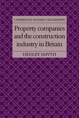 Property Companies and the Construction Industry in Britain by Hedley Smyth image