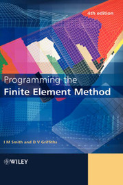 Programming the Finite Element Method by Ian M Smith image