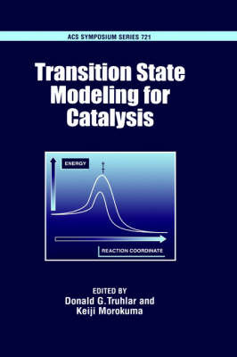 Transition State Modeling for Catalysis