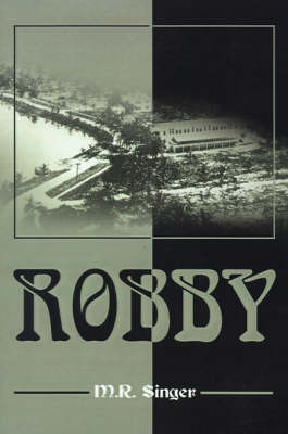 Robby by M R Singer