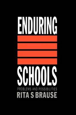 Enduring Schools by Rita S Brause image