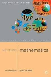 Mastering Mathematics by Geoff Buckwell
