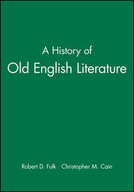A History of Old English Literature by Christopher M. Cain