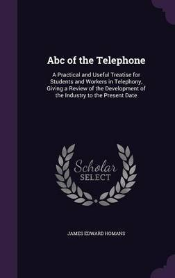 ABC of the Telephone by James Edward Homans image