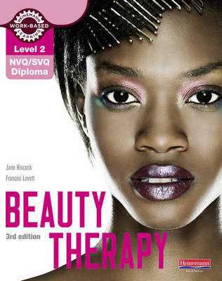 Level 2 NVQ/SVQ Diploma Beauty Therapy Candidate Handbook 3rd edition by Jane Hiscock image