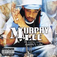 Murphy's Law by Murphy Lee image