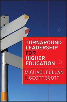 Turnaround Leadership for Higher Education by Michael Fullan image