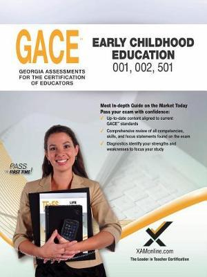 Gace Early Childhood Education by Sharon A Wynne