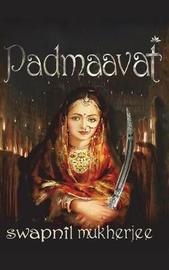 Padmaavat by Swapnil Mukherjee