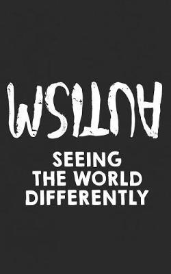 Seeing the World Differently by World Differently