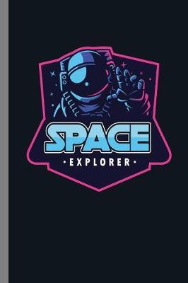 Space Explorer by Queen Lovato image
