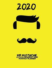 2020- Mr Mustache 2019-2020 Academic Year Monthly Planner by Laura's Cute Planners
