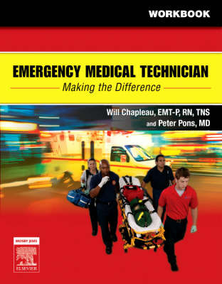Emergency Medical Technician: Making The Difference Student Workbook by Will Chapleau image